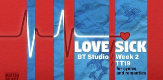 Photo showing a poster for Love/Sick which is due on Week 2 Tuesday to Saturday in the BT studio at 7:30PM